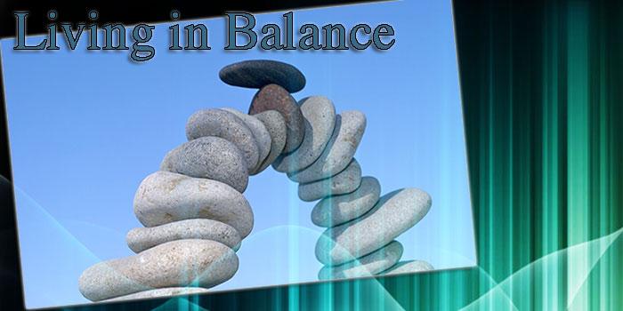 David Robert Steele living in balance