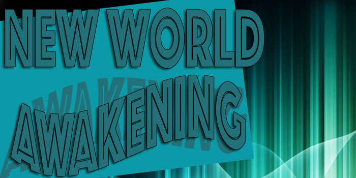 new World Awakening