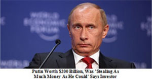 Putin Steeling money