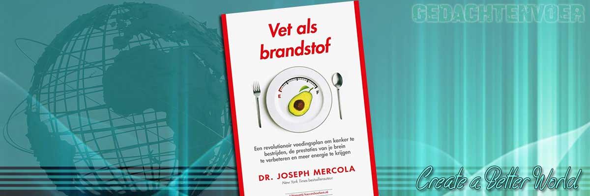 Succesboeken - Dr Mercola vet als brandstof