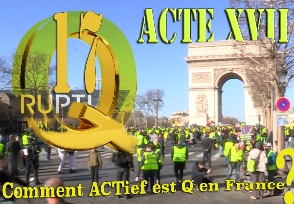 Q ANON français #GiletsJaunes ACTE 17 XVII