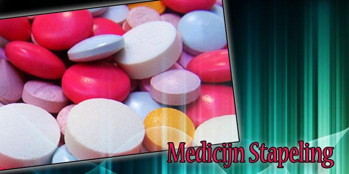 medicijn stapeling dodelijk