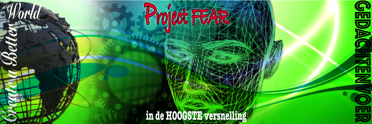 project fear in de hoogste versnelling