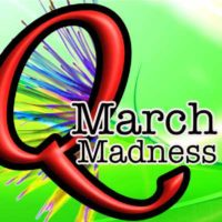 Q March madness