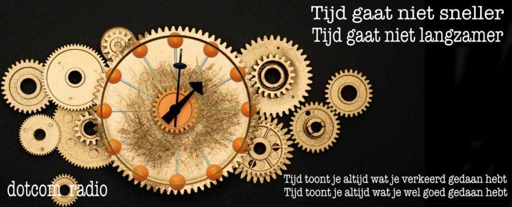 de tijd toont alles