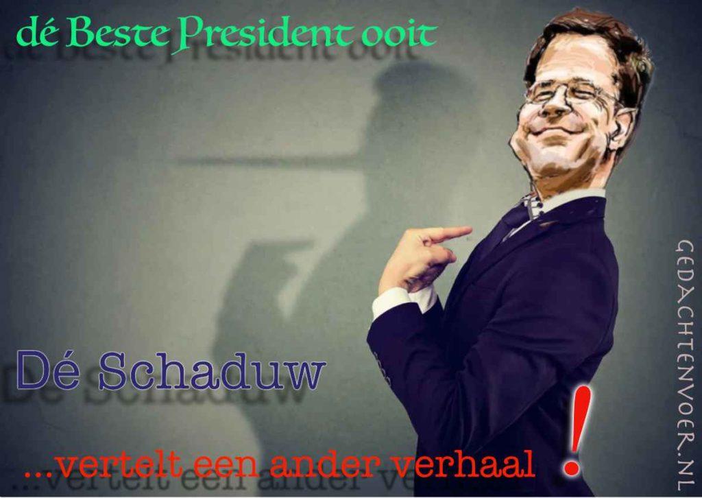 onze beste president ooit Mark Rutte